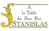 A la Table du Bon Roi Stanislas